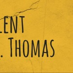 Lent to Easter at St. Thomas