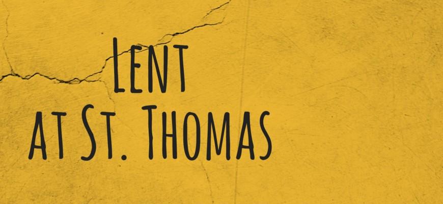Lent at St. Thomas